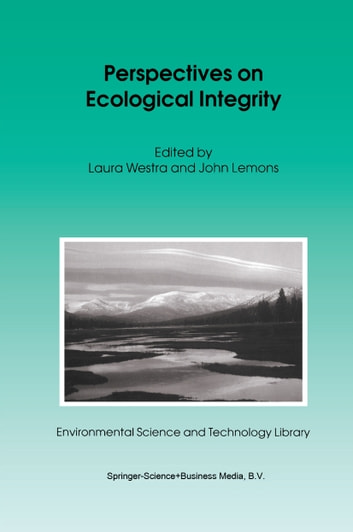 Perspectives on Ecological Integrity ebook by