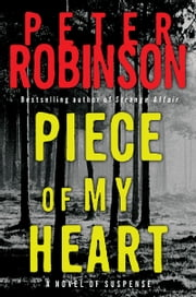 Piece of My Heart ebook by Peter Robinson