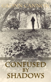 Confused by Shadows ebook by Geonn Cannon