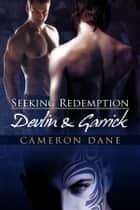 Devlin and Garrick ebook by Cameron Dane