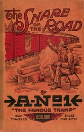The Snare of the Road ebook by A No. 1