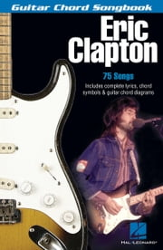 Eric Clapton (Songbook) ebook by Eric Clapton