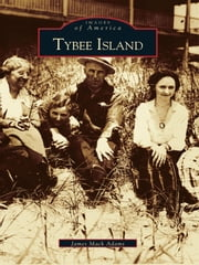 Tybee Island ebook by James Mack Adams