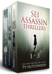 Sei Thrillers (1-3) ebook by Ty Hutchinson
