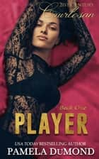 PLAYER ebook by Pamela DuMond