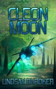 Cleon Moon - A Space Adventure Series ebook by Lindsay Buroker