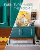Furniture Makes the Room ebook by Barb Blair,Paige French