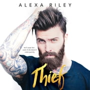 Thief audiobook by Alexa Riley