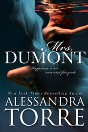 Mrs. Dumont ebook by Alessandra Torre