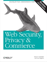 Web Security, Privacy & Commerce ebook by Simson Garfinkel,Gene Spafford