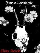Bannsymbole ebook by Elias Reich