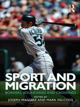 Sport and Migration - Borders, Boundaries and Crossings ebook by