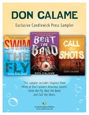 Don Calame: Exclusive Candlewick Press Sampler ebook by Don Calame