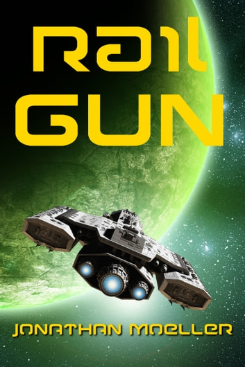 Rail Gun ebook by Jonathan Moeller