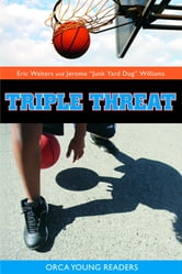 Triple Threat ebook by Eric Walters,Jerome Williams