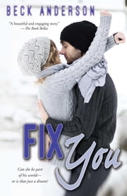 Fix You ebook by Beck Anderson