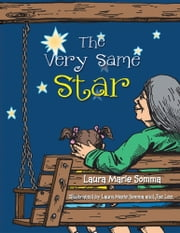 The Very Same Star ebook by Laura Marie Somma