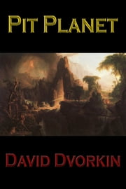 Pit Planet ebook by David Dvorkin