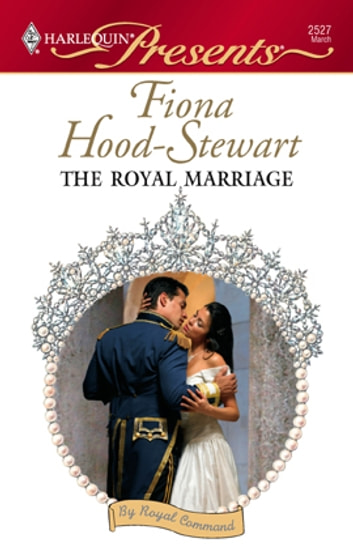 The Royal Marriage Ebook By Fiona Hood Stewart 9781426858079