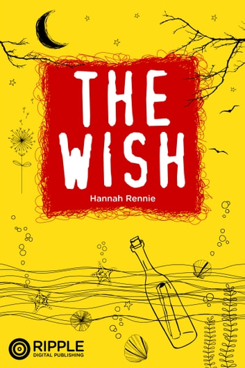 The Wish ebook by Hannah Rennie
