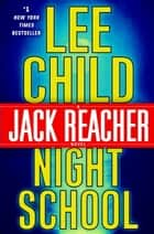 Night School ebook by Lee Child