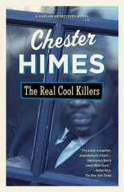 The Real Cool Killers ebook by Chester Himes