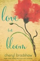 Love in Bloom ebook by