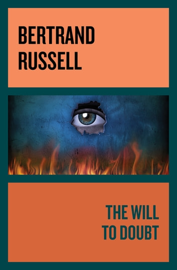 The Will to Doubt ebook by Bertrand Russell