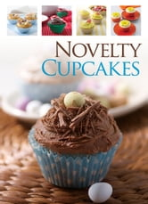 Novelty Cupcakes ebook by Hinkler