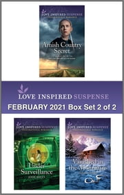 Harlequin Love Inspired Suspense February 2021 - Box Set 2 of 2 ebook by Lenora Worth, Jodie Bailey, Tanya Stowe