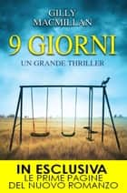 9 giorni eBook by Gilly Macmillan
