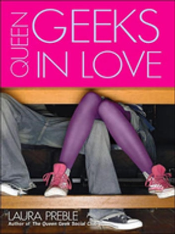 Queen Geeks In Love eBook by Laura Preble