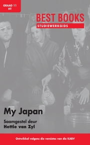 Best Books Studiewerkgids: My Japan ebook by Hettie van Zyl