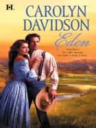 Eden ebook by Carolyn Davidson