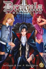 Dracula Everlasting Vol. 02 ebook by Nunzio DeFilippis, Christina Weir, Rhea Silvan