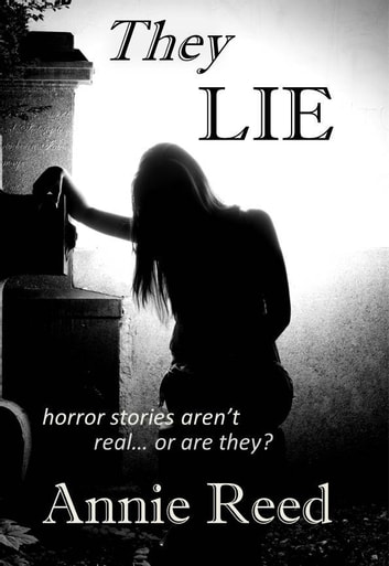 They Lie ebook by Annie Reed