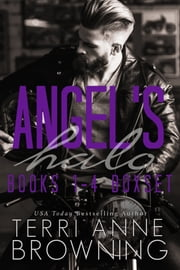 Angel's Halo Boxset 1-4 ebook by Terri Anne Browning