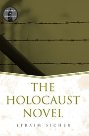 The Holocaust Novel ebook by Efraim Sicher