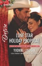 Lone Star Holiday Proposal eBook by Yvonne Lindsay