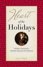 Heart of the Holidays ebook by Sheryl Roush