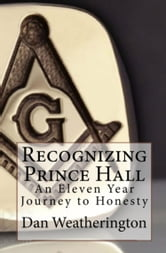 Recognizing Prince Hall ebook by Dan Weatherington