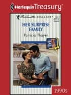 Her Surprise Family ebook by Patricia Thayer