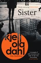 Sister ebook by Kjell Ola Dahl, Don Bartlett