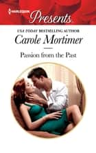 Passion from the Past - A Revenge Romance ebook by Carole Mortimer