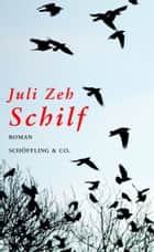 Schilf ebook by Juli Zeh
