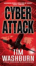 Cyber Attack ebook by Tim Washburn
