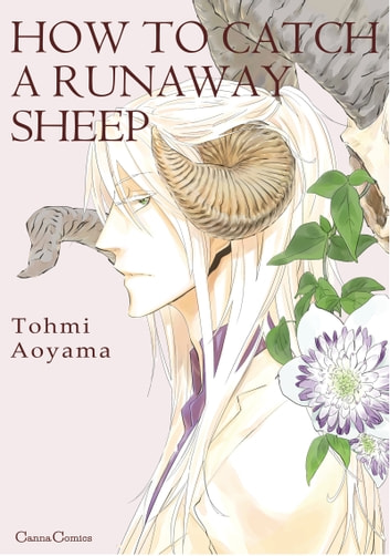 HOW TO CATCH A RUNAWAY SHEEP (Yaoi Manga) - Volume 1 ebook by Tohmi Aoyama