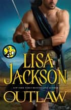 Outlaw ebook by Lisa Jackson