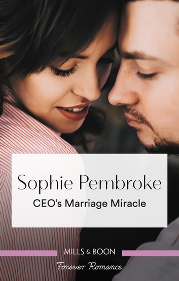 Ceo's Marriage Miracle ebook by Sophie Pembroke