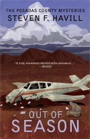 Out of Season - A Posadas County Mystery ebook by Steven F Havill